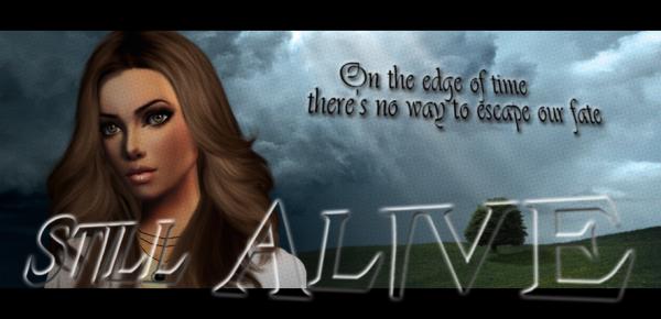 STILL ALIVE - SAISON I