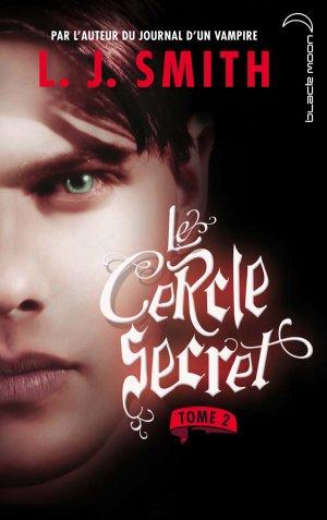 LE CERCLE SECRET-TOME 2