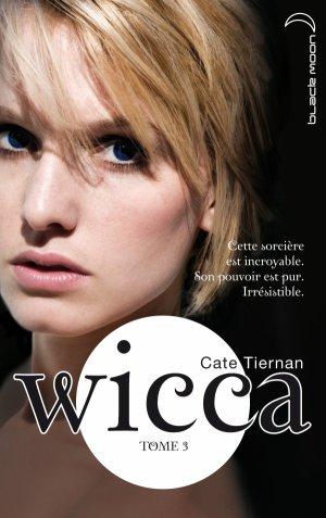 Wicca,T3: L'Appel