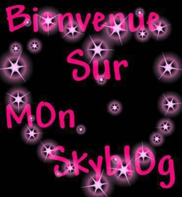 Bienvenue sur mon blog ....!!!!