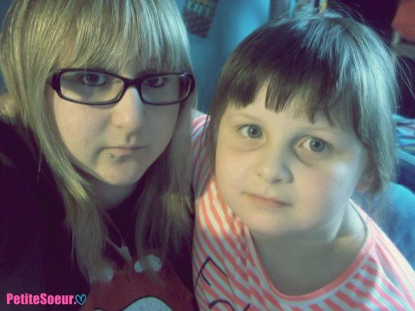 Ma soeur, La plus importante a mes yeux.