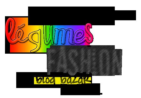 Bienvenue sur Légumes Fashion..