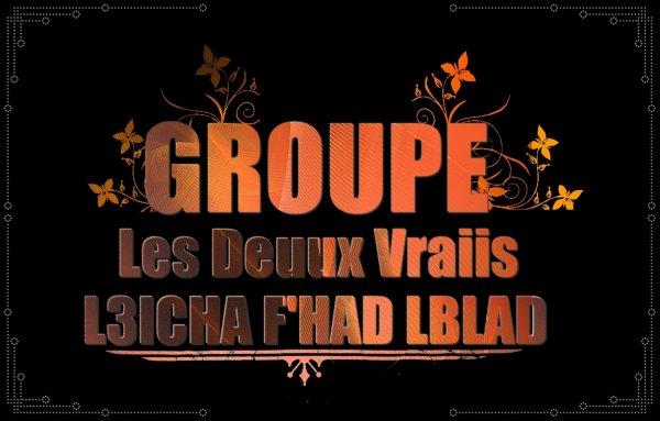 L3icha F'Had LablaD - 2o1o - Les Deux Vraiis