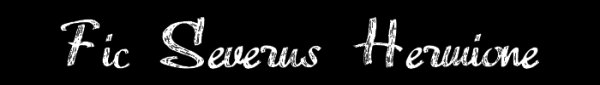 Fic-Severus-Hermione
