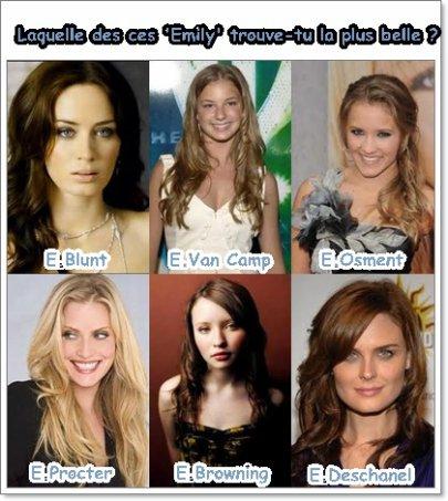 Laquelle de ces 'Emily' est d'après toi, la plus belle ?