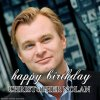 Happy birthday to Christopher Nolan !