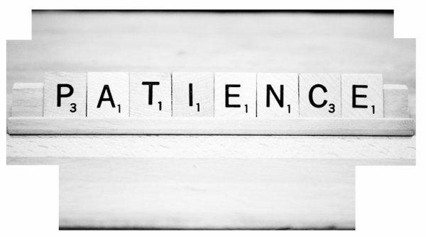 Vaincre l'impatience