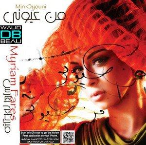 Album Myriam Fares  2011 / Min Oyouni  (2011)