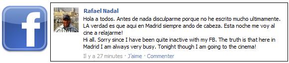 """02/05/10: """"Salut à tous. Avant toute chose, je tiens à vous présenter mes excuses car je n'ai pas beaucoup écrit ces derniers temps. Le fait est que je suis actuellement à Madrid, et que je suis vraiment occupé. Ce soir, je vais au cinéma pour me relaxer """""""