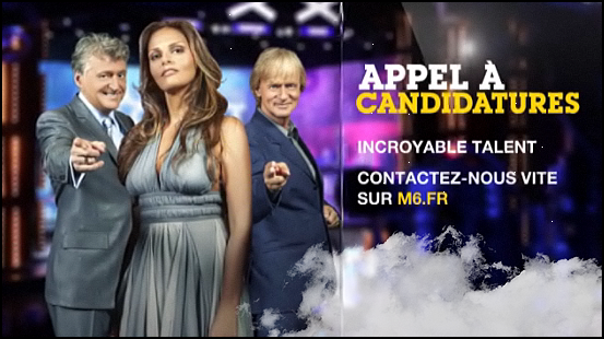 La France a un Incroyable Talent par a la recherche de nouveaux talents !