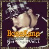 - Boss Kane -  × |[.Aятίίcℓ℮ o2.]| ×  Discographie