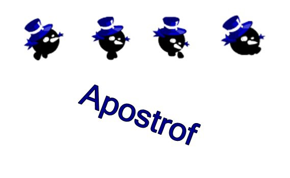 Who's Apostrof ? Me.