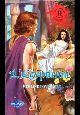 ♥ L'EGYPTIENNE de MERLINE LOVELACE♥