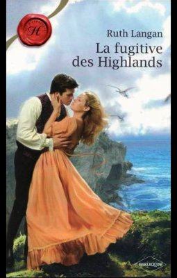 ♥LA FUGITIVE DES HIGHLANDS de RUTH LANGAN♥