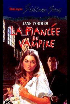 LA FIANCEE DU VAMPIRE de JANE TOOMBS