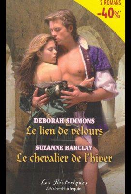 LE LIEN DE VELOURS de DEBORAH SIMMONSLE CHEVALIER DE L'HIVER de SUZANNE BARCLAY