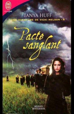 UNE AVENTURE DE VIVKI NELSON 4 : PACTE SANGLANT de TANYA HUFF