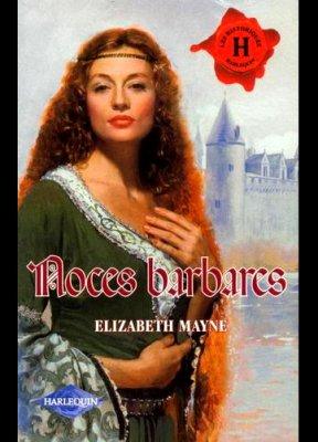 NOCES BARBARES de ELIZABETH MAYNE