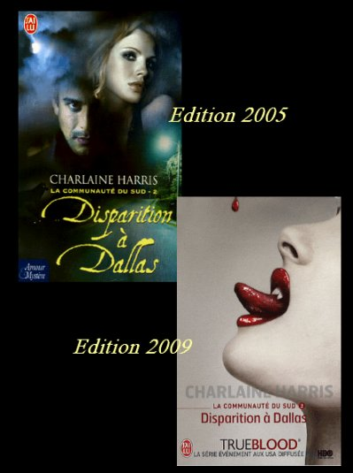 LA COMMUNAUTE DU SUD 2 : DISPARITION A DALLAS de CHARLAINE HARRIS