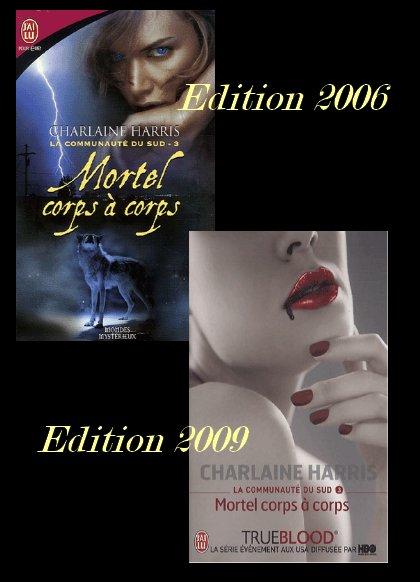 LA COMMUNAUTE DU SUD 3 : MORTEL CORPS A CORPS de CHARLAINE HARRIS