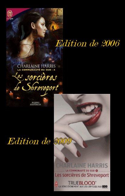 LA COMMUNAUTE DU SUD 4 : LES SORCIERES DE SHREVEPORT de CHARLAINE HARRIS