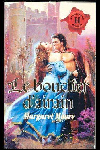 LE BOUCLIER D'AIRAIN de MARGARET MOORE