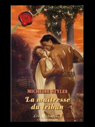 La Maîtresse du Tribun de Michelle STYLES