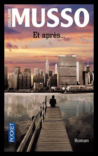[g]ET APRES ... de Guillaume MUSSO [/g]
