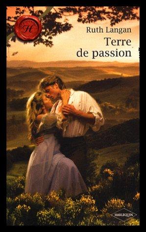 Terre de Passion de Ruth Langan
