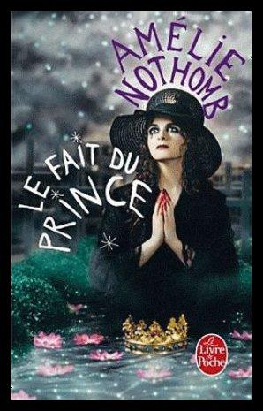 Le Fait du Prince d'Amélie Nothomb