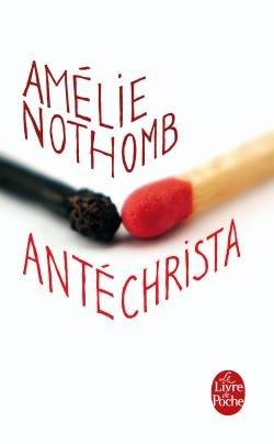 Antéchrista, d'Amélie Nothomb