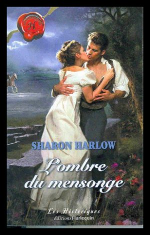 ♥L'ombre du mensonge de Sharon HARLOW♥