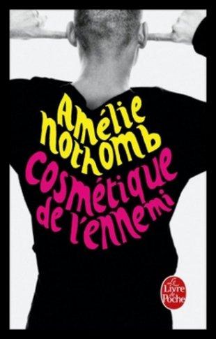 Cosmétique de l'ennemi, de Amélie NOTHOMB
