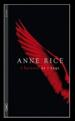 L'EPREUVE DE L'ANGE de ANNE RICE