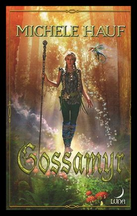 [c=#D95A31]Les Changelins, tome 2 : Gossamyr, de MICHELE HAUF