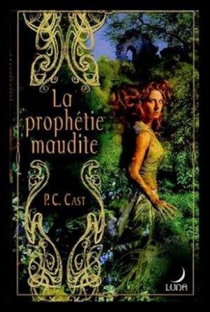Partholon, tome 1 : La prophétie maudite, de P.C Cast