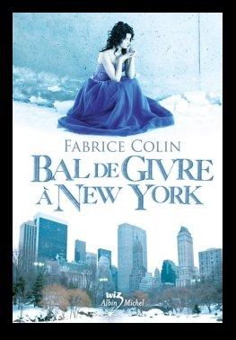 Bal de givre à New York, de Fabrice COLIN