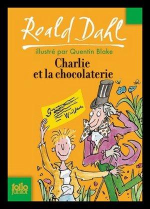 ♥ Charlie et la chocolaterie, de Roald DAHL ♥