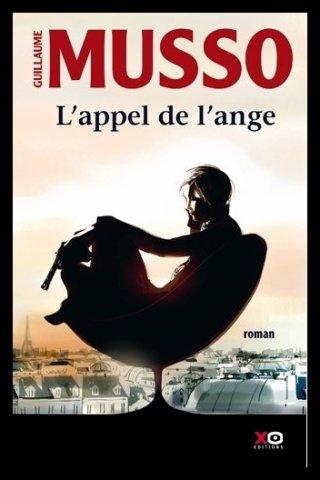 ♥L'APPEL DE L'ANGE, de GUILLAUME MUSSO♥