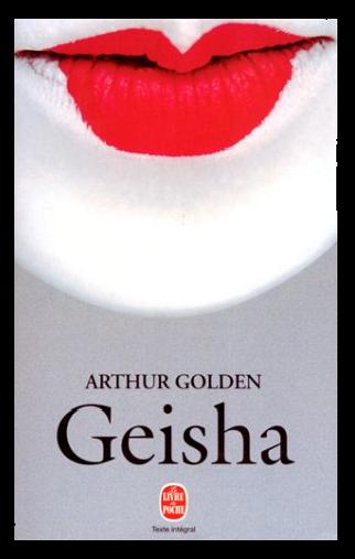 [size=16px][g][c=#fa100a]♥[/c][/g][/size] GEISHA de ARTHUR GOLDEN [size=16px][g][c=#fa100a]♥[/c][/g][/size]