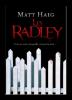 Les Radley de Matt HAIG