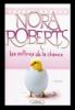 Les Collines de la chance, de Nora ROBERTS