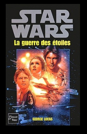 ♥STAR WARS - Episode IV : La Guerre des Etoiles ♥