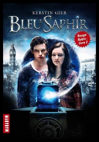 La Trilogie des Gemmes, Tome 2 : Bleu Saphir, de Kerstin Gier