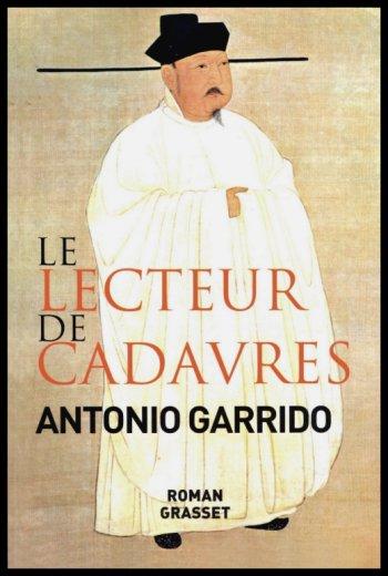 ♥Le lecteur de Cadavres, de Antonio GARRIDO♥