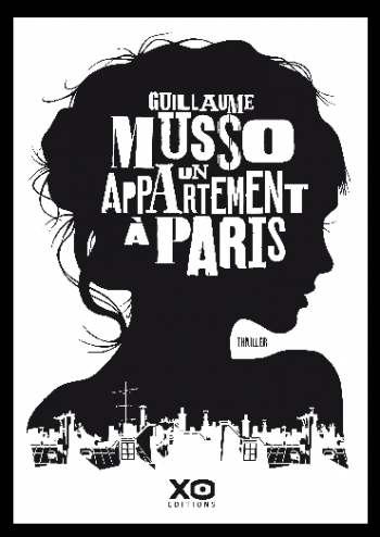 ♥ Un appartement à Paris, de Guillaume MUSSO ♥