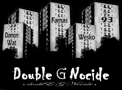 >>> Double G Nocide <<<