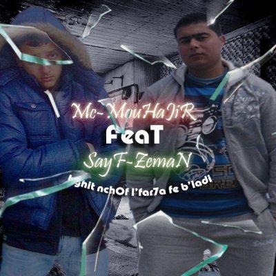(MC-MOUHAJIR FEAT SAYF-ZEMAN) BGHIT NCHOF L'FAR7A F'BLADI 2010