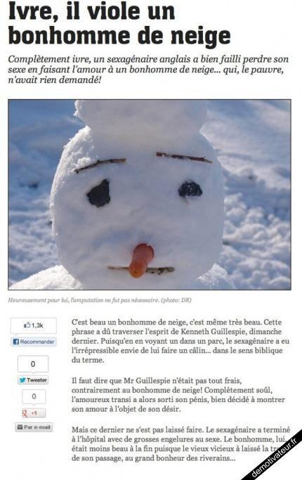 Ivre , il viol un bonhomme de neige !