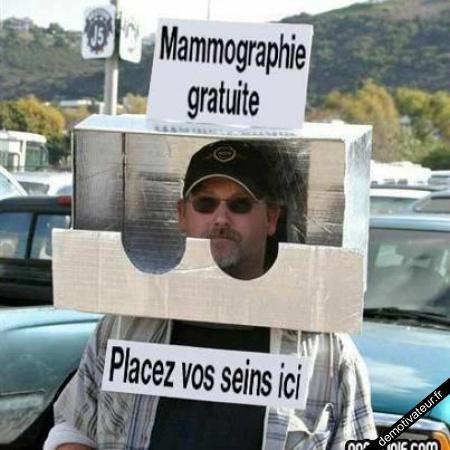 mamographie gratuite !mdr